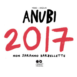 ANUBI 2017, il nostro primo calendario